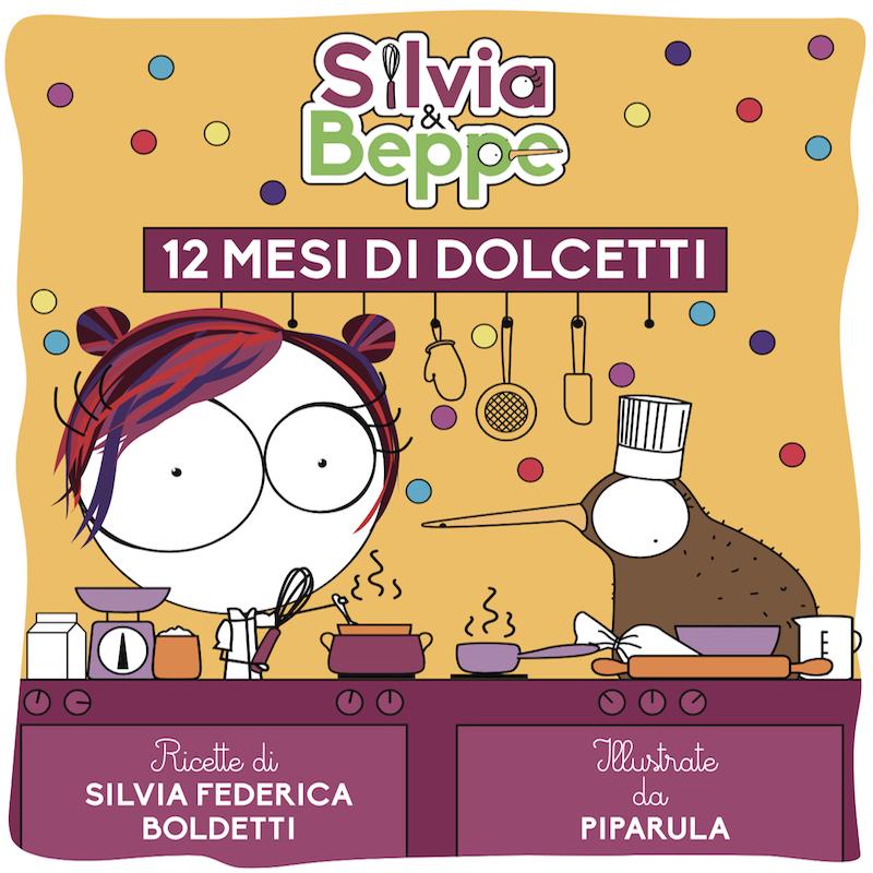 Beppe e Silvia. 12 mesi di dolcetti