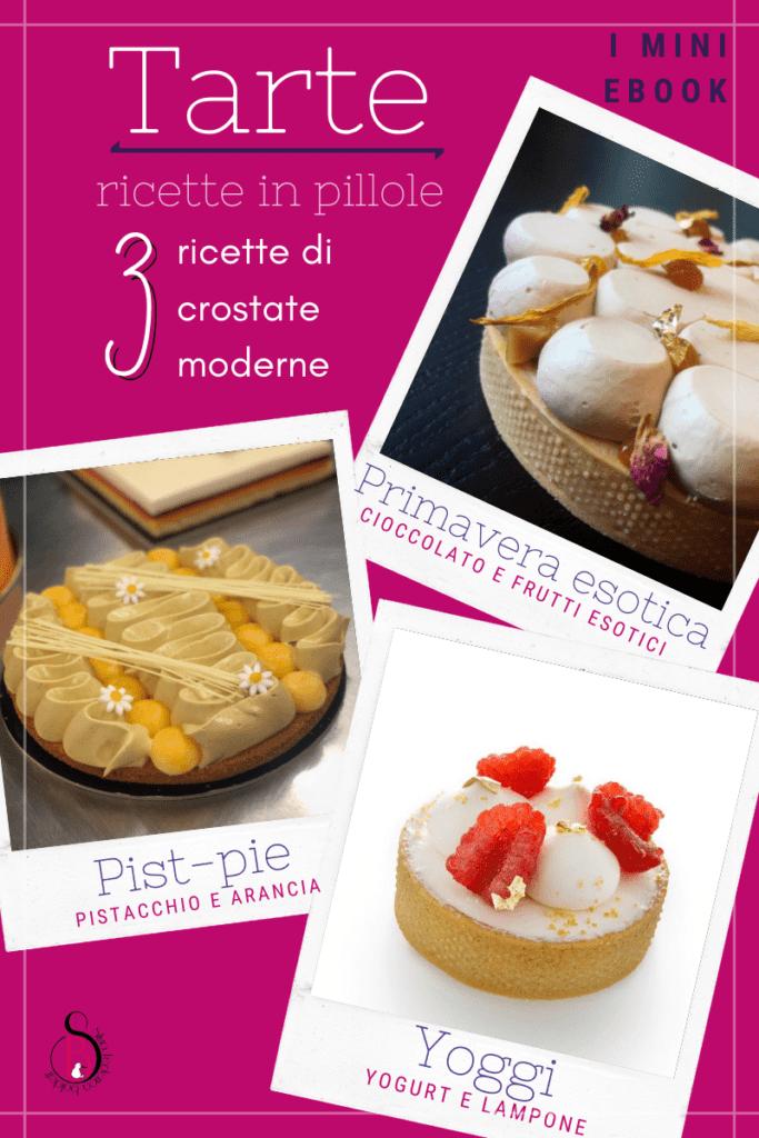 libro di ricette ebook di Silvia federica boldetti sulle crostatine moderne